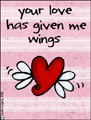 winged love,luv we has it,sweet,cute,valentine,boyfriend,girlfriend,in love,lovers,i love you,heart,romance,romantic,relationship,affection,flying heart,