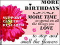 more birthdays, american cancer society, cancer, stay well, get well, fight back, find cures